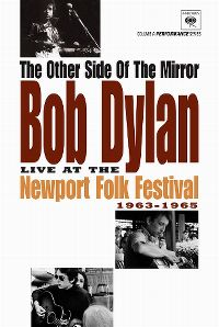 Cover Bob Dylan - The Other Side Of The Mirror - Live At The Newport Folk Festival 1963-1965 [DVD]